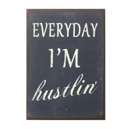 50% OFF Everyday I'm hustlin mini magnet